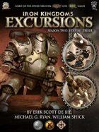 Iron Kingdoms Excursions: Season Two, Volume Three