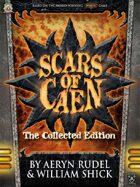 Scars of Caen: The Collected Edition