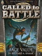 Called to Battle: Face Value