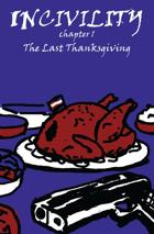 Incivility 1: Last Thanksgiving