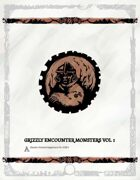 Grizzly Encounter MONSTERS VOL 1