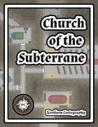 Church of the Subterrane