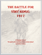 The Battle for Vimy Ridge: WW1 Scenarios