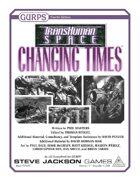 Transhuman Space: Changing Times