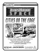 Transhuman Space: Cities on the Edge