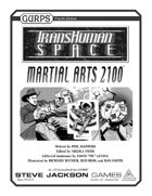 Transhuman Space: Martial Arts 2100
