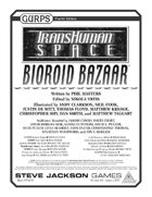 Transhuman Space: Bioroid Bazaar