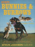 GURPS Classic: Bunnies & Burrows