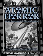 GURPS Classic: Atomic Horror