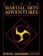 GURPS Classic: Martial Arts Adventures