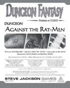 Dungeon Fantasy: Against the Rat-Men