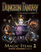 Dungeon Fantasy Magic Items 2