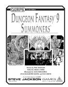 GURPS Dungeon Fantasy 09: Summoners