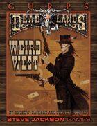 GURPS Classic: Deadlands – Weird West
