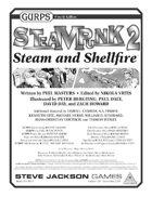 GURPS Steampunk 2: Steam and Shellfire