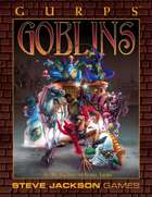 GURPS Classic: Goblins