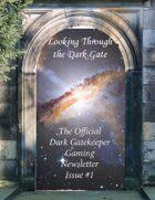 Looking Through the Dark Gate #1