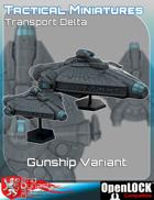 Tactical Miniatures Transport Delta Gunship Variant