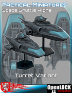 Tactical Miniatures Space Shuttle Alpha Turret Variant