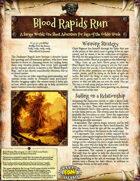 Saga of the Goblin Horde: Blood Rapids Run (Savage Worlds Deluxe)
