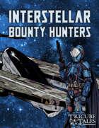 Interstellar Bounty Hunters (Tricube Tales One-Page RPG)