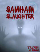 Samhain Slaughter (Tricube Tales One-Page RPG)