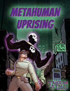 Metahuman Uprising (Tricube Tales One-Page RPG)