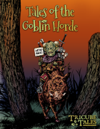 Tales of the Goblin Horde (Tricube Tales One-Page RPG)