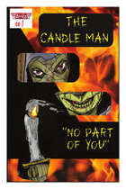 """The Candle Man """"No Part of You"""" #1"""
