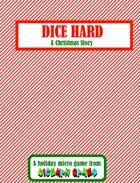 Dice Hard: A Christmas Story
