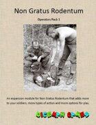 Non Gratus Rodentum: Operators Pack 1