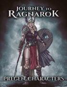Journey To Ragnarok - Pregen. Characters Pack