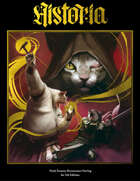 Historia - Dark Fantasy Renaissance Setting for 5e