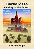 Barbarossa - Kicking in the Door...