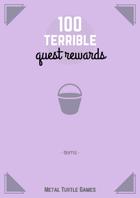 100 Terrible Quest Rewards