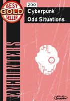 200 Cyberpunk Odd Situations