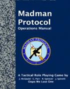 Madman Protocol