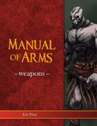 5e Manual of Arms: Weapons
