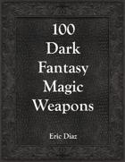 100 Magic Weapons (Dark Fantasy)