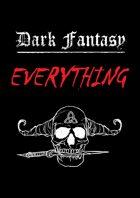 Dark Fantasy EVERYTHING [BUNDLE]