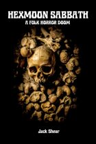 Hexmoon Sabbath: A Folk Horror Doom