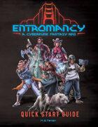 Entromancy: A Cyberpunk Fantasy RPG (Quick Start Guide)