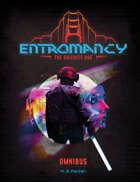 Entromancy: The Orichite Age Omnibus