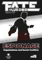 Fate Plus #5—Espionage (PDF+EPUB+MOBI)