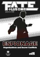 Fate Plus #5—Espionage (PDF)