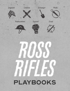 Ross Rifles - Playbooks and Handout