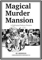 Magical Murder Mansion