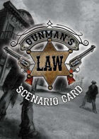 Gunman's Law Scenario 8: Crossing the Rio Grande (Cards)