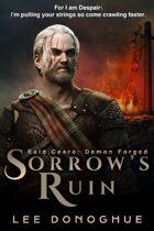 Sorrow's Ruin (Eald Cearo: Demon Forged #1)