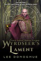 Wyrdseer's Lament (Eald Cearo: Demon Forged #2)